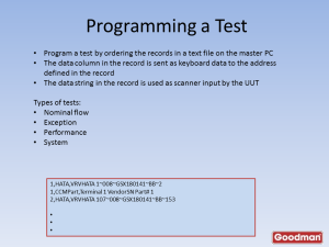 By ordering the rows in the text file, the tester can sequence the clients as desired.